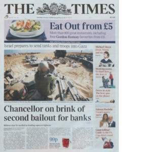 """Chancellor Alistair Darling on brink of second bailout for banks"" The Times 030109"