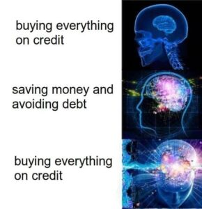 expanding brain meme debt and borrowing